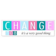 Change, a good thing Bumper Bumper Sticker