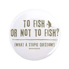"""To Fly Fish 3.5"""" Button (100 pack)"""