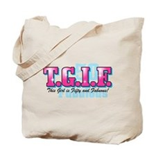 TGIF 50th Birthday Tote Bag