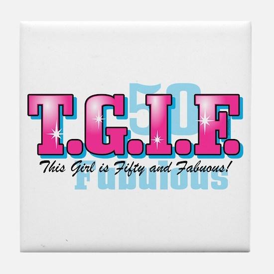 TGIF 50th Birthday Tile Coaster