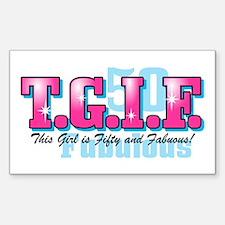 TGIF 50th Birthday Rectangle Decal
