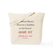 Obama Fools Day! Tote Bag