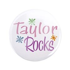"Taylor Girl's Name Rocks 3.5"" Button (100 pack)"