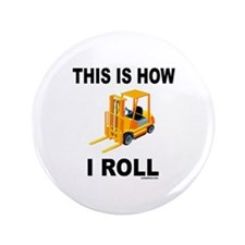 """FORKLIFT OPERATOR 3.5"""" Button"""