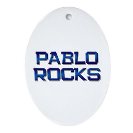pablo rocks Oval Ornament