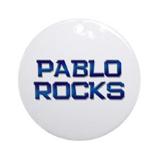 pablo rocks Ornament (Round)