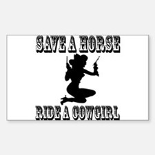 Save a Horse Ride a Cowgirl Rectangle Decal