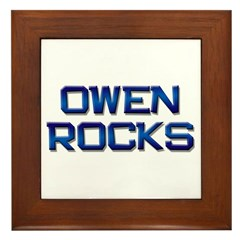 owen rocks Framed Tile