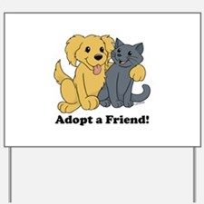 Adopt a Friend! Yard Sign