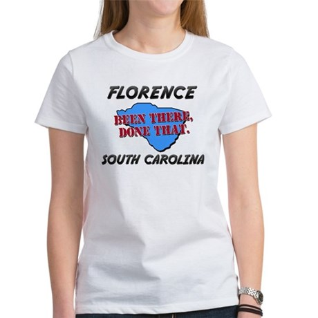 florence south carolina - been there, done that Wo