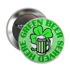 "Green Beer Here 2.25"" Button"