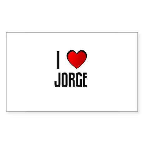 I LOVE JORGE Rectangle Sticker