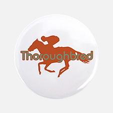 "Thoroughbred Horse 3.5"" Button"