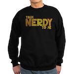Talk Nerdy to me Sweatshirt (dark)