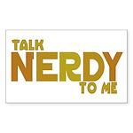 Talk Nerdy to me Rectangle Sticker