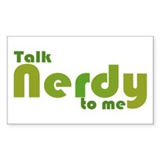 Talk Nerdy to me Rectangle Decal