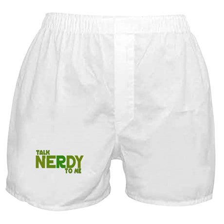 Talk Nerdy to me Boxer Shorts
