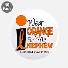 """I Wear Orange For My Nephew 9 Leukemia 3.5"""" Button"""