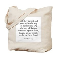 NUMBERS  21:33 Tote Bag