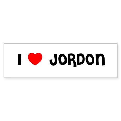 I LOVE JORDON Bumper Sticker