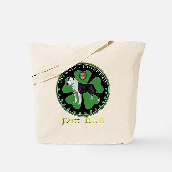 Always faithful Pit Bull Tote Bag