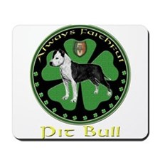 Always faithful Pit Bull Mousepad