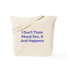 Sex Just Happens Tote Bag