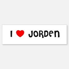 I LOVE JORDEN Bumper Bumper Bumper Sticker