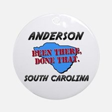anderson south carolina - been there, done that Or