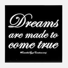 Dreams Come True Tile Coaster 2