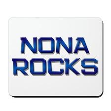 nona rocks Mousepad