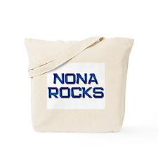 nona rocks Tote Bag