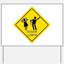 Sugar Lumps Baby! Yard Sign