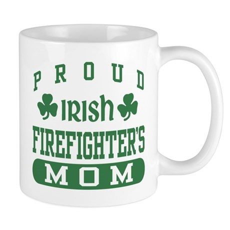 Proud Irish Firefighter's Mom Mug