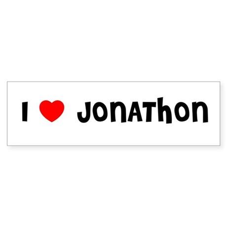 I LOVE JONATHON Bumper Sticker