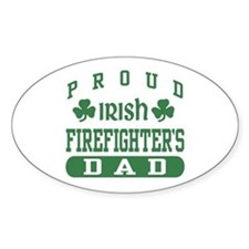 Proud Irish Firefighter's Dad Oval Decal