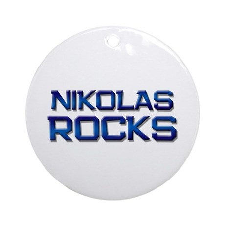 nikolas rocks Ornament (Round)
