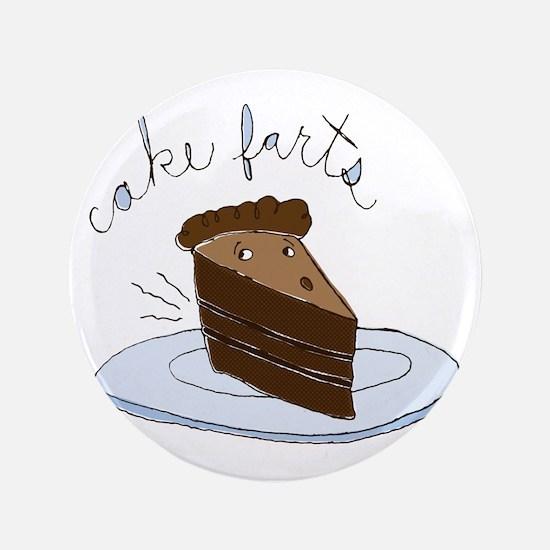 "Cake Farts 3.5"" Button"