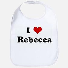 I Love Rebecca Bib