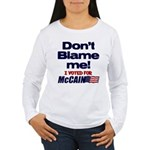 Don't Blame Me Women's Long Sleeve T-Shirt