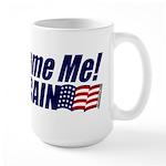 Don't Blame Me Large Mug