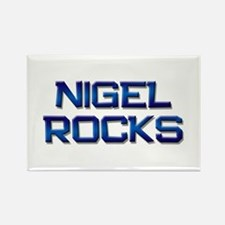 nigel rocks Rectangle Magnet