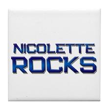 nicolette rocks Tile Coaster