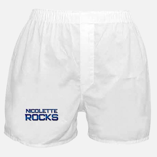 nicolette rocks Boxer Shorts