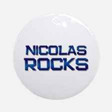 nicolas rocks Ornament (Round)