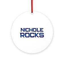 nichole rocks Ornament (Round)
