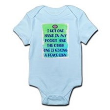 ONE HAND IN MY POCKET Infant Bodysuit