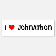 I LOVE JOHNATHON Bumper Car Car Sticker