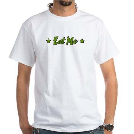 Eat Me White T-Shirt