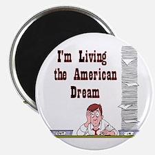 Living the American Dream - N Magnet